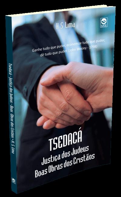 d5d8ae193 Tsedacá - Justiça dos Judeus, Boas Obras dos Cristãos - Henrique ...